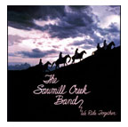 The Sawmill Creek Band: We Ride Together